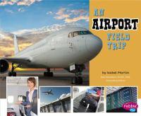An Airport Field Trip