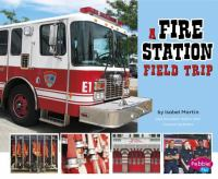 A Fire Station Field Trip