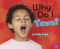 Why Do I Yawn?