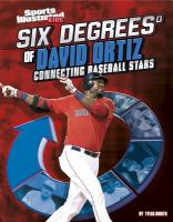 Six Degrees of David Ortiz