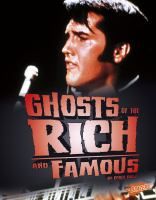 Ghosts of the Rich and Famous