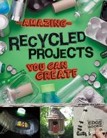 Amazing Recycled Projects You Can Create