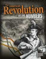 The American Revolution by the Numbers