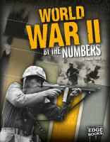 World War II by the Numbers