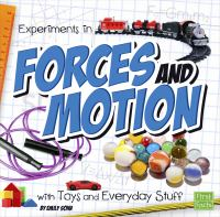 Experiments in Forces and Motion With Toys and Everyday Stuff