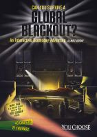 Can You Survive A Global Blackout?