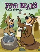 Yogi Bear's Guide to Rocks