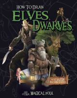 How to Draw Elves, Dwarves, and Other Magical Folk