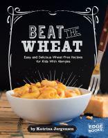 Beat the Wheat!