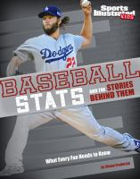 Baseball Stats and the Stories Behind Them