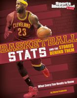 Basketball Stats and the Stories Behind Them