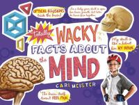 Totally Wacky Facts About the Human Mind