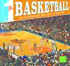 First source to basketball : rules, equipment, and key playing tips