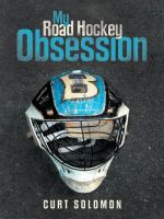 My Road Hockey Obsession