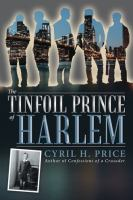 The Tinfoil Prince of Harlem
