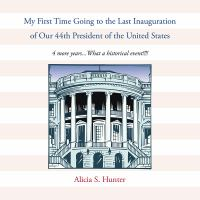 My First Time Going to the Last Inauguration of Our 44th President of the United States