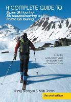 A Complete Guide to Alpine Ski Touring, Ski Mountaineering and Nordic Ski Touring