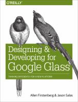 Designing and Developing for Google Glass