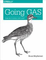 Going Gas : From Vba to Google Apps Script