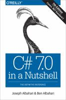 C# 7.0 in A Nutshell : The Definitive Reference