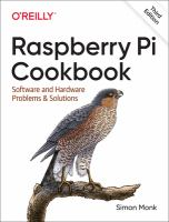 Raspberry Pi cookbook : software and hardware problems and solutions