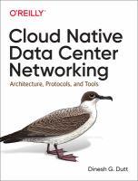 Cloud Native Data Center Networking