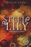 Steel Lily