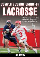 Complete Conditioning for Lacrosse