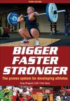 Bigger, Faster, Stronger