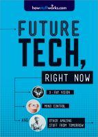 Future Tech, Right Now