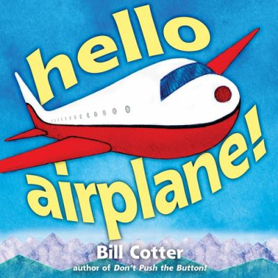 "Book Cover - Hello, airplane! "" title=""View this item in the library catalogue"