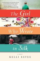 Girl Who Wrote in Silk