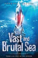 The Vast and Brutal Sea