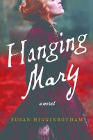 Hanging Mary : a novel