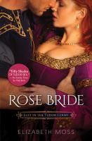 Rose Bride