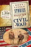 Best Little Stories: Voices of the Civil War