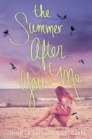 The Summer After You + Me