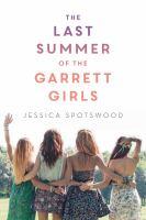 The Last Summer of the Garrett Girls