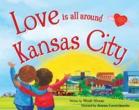 Love Is All Around Kansas City