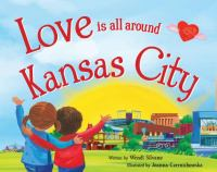 Love Is All Around Kansas City