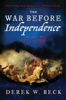 The War Before Independence, 1775-1776
