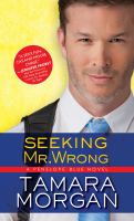 Seeking Mr. Wrong