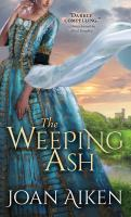 The Weeping Ash /  �C Joan Aiken