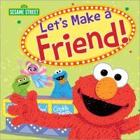 Let's Make A Friend!