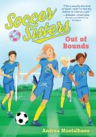 Soccer Sisters.  Out of Bounds [#1]