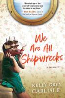 We Are All Shipwrecks