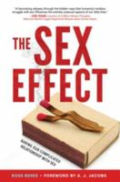 The Sex Effect : Baring Our Complicated Relationship With Sex