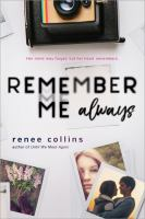 Remember Me Always