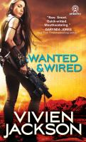Wanted & Wired
