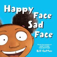 Happy Face, Sad Face
